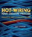Hot-Wiring Your Creative Process: Strategies for print and new media designers
