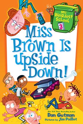 Miss Brown Is Upside Down!