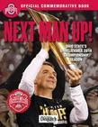 Next Man Up!: Ohio State's Unbelievable 2014 Championship Season
