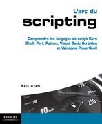 L'art du scripting