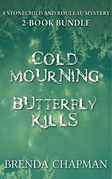 Stonechild and Rouleau Mysteries 2-Book Bundle: Cold Mourning / Butterfly Kills