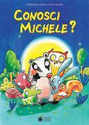 Conosci Michele?