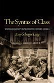 The Syntax of Class: Writing Inequality in Nineteenth-Century America