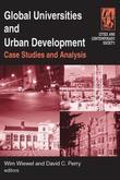 Global Universities and Urban Development: Case Studies and Analysis: Case Studies and Analysis
