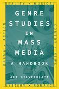 Genre Studies in Mass Media: A Handbook: A Handbook