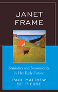 Janet Frame: Semiotics and Biosemiotics in Her Early Fiction