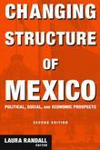 Changing Structure of Mexico: Political, Social and Economic Prospects