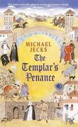 The Templar's Penance: (Knights Templar 15)