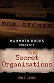 Mammoth Books presents Secret Organisations