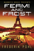 Mammoth Books presents Fermi and Frost