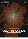 Cœur de cristal, épisode 6