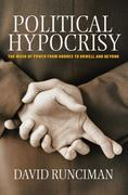 Political Hypocrisy: The Mask of Power, from Hobbes to Orwell and Beyond