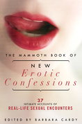 The Mammoth Book of New Erotic Confessions