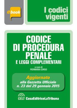 Codice di procedura penale e leggi complementari