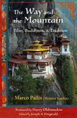 The Way and the Mountain: Tibet, Buddhism, and Tradition