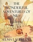 The Wonderful Adventures of Nils: Illustrated