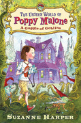 The Unseen World of Poppy Malone: A Gaggle of Goblins