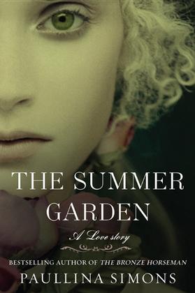 The Summer Garden: A Novel