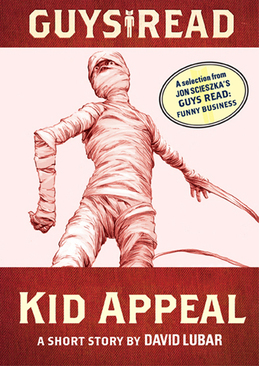 Guys Read: Kid Appeal: A Short Story from Guys Read: Funny Business