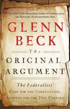 The Original Argument: The Federalists'