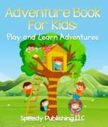 Adventure Book For Kids: Play and Learn Adventures