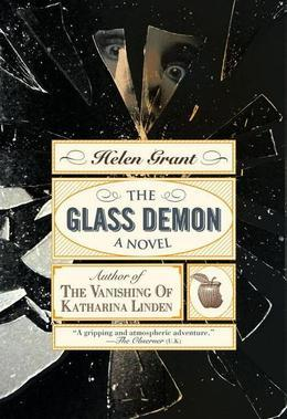 The Glass Demon: A Novel