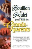 Bouillon de poulet pour l'âme des grands-parents