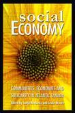 Social Economy: Communities, Economies and Solidarity in Atlantic Canada