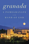 Granada: A Pomegranate in the Hand of God