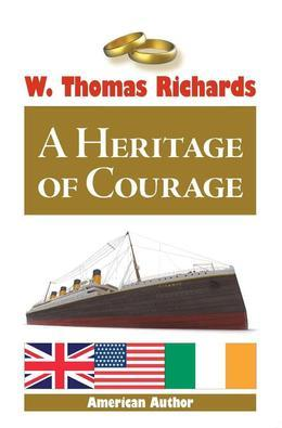A Heritage of Courage