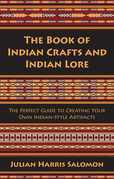 The Book of Indian Crafts and Indian Lore