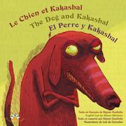 Le chien et Kakasbal / The Dog and Kakasbal / El Perro y Kakasbal