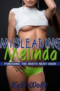 Misleading Melinda (Punishing the Brats Next Door Book 3)