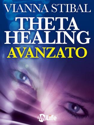 ThetaHealing Avanzato