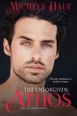 The Unforgiven: Athos (Entangled Select Historical)
