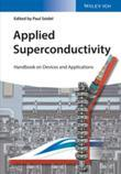 Applied Superconductivity: Handbook on Devices and Applications