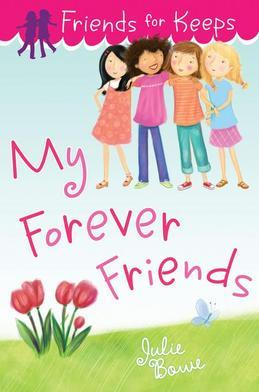 Friends for Keeps: My Forever Friends