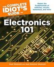 The Complete Idiot's Guide to Electronics 101
