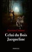 Celui du Bois Jacqueline