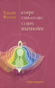 Corps vibratoire - Corps mémoire