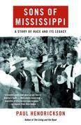 Sons of Mississippi: A Story of Race and Its Legacy