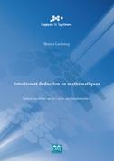 Intuition et déduction en mathématiques