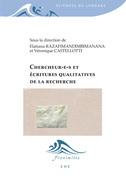 Chercheur(e)s et écritures qualitatives de la recherche