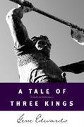 A Tale of Three Kings
