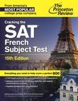 Cracking the SAT French Subject Test, 15th Edition
