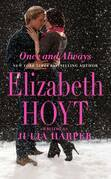 Elizabeth Hoyt writing as Julia Harper - Once and Always