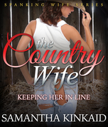 The Country Wife: Keeping Her in Line