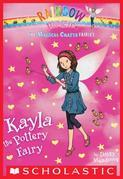 The Magical Crafts Fairies #1: Kayla the Pottery Fairy