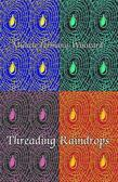 Threading Raindrops