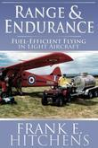 Range & Endurance: Fuel-Efficient Flying in Light Aircraft